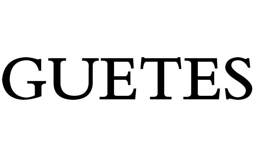 GUETES