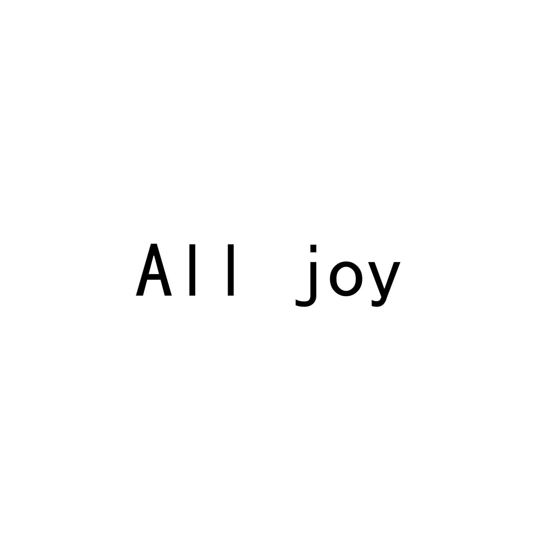 ALL JOY